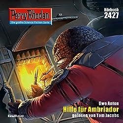 Hilfe für Ambriador (Perry Rhodan 2427)
