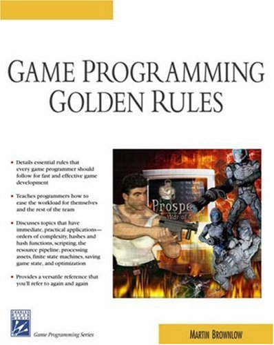 Game Programming Golden Rules (Game Development Series) by Brand: Charles River Media