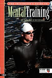 The Triathlete's Guide to Mental Training (Ultrafit Multisport Training)