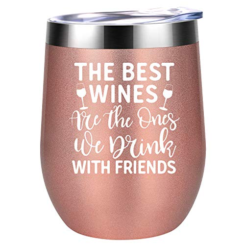 The Best Wines Are the Ones We Drink With Friends - Best Friend Friendship Gifts for Women - Novelty Birthday, Bachelorette Gifts for Sister, BFF, Long Distance Friend, Roommate - ()