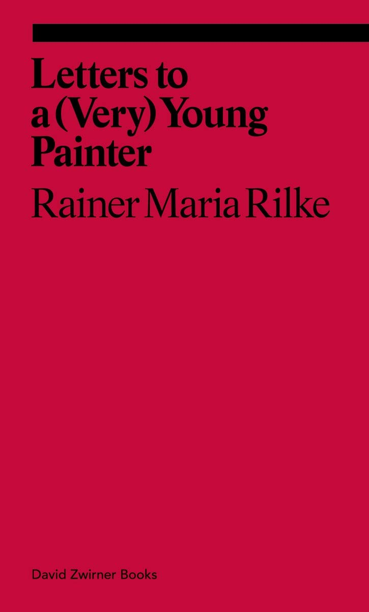 Letters to a Very Young Painter (Ekphrasis)