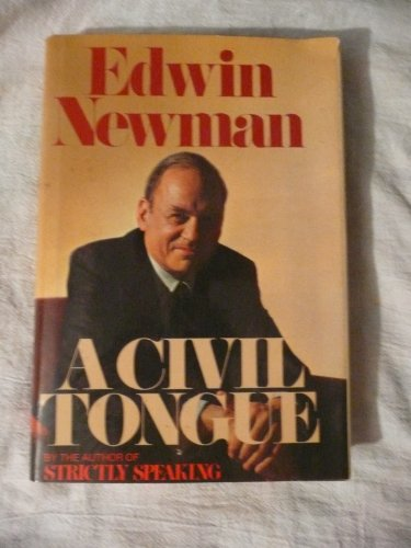 A Civil Tongue by Edwin Newman