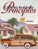 California Real Estate Principles, Huber, Walter Roy, 0916772071