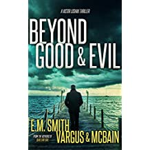 Beyond Good & Evil: A Serial Killer Thriller (Victor Loshak Book 1)
