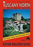 Tuscany North: Rother Walking Guide