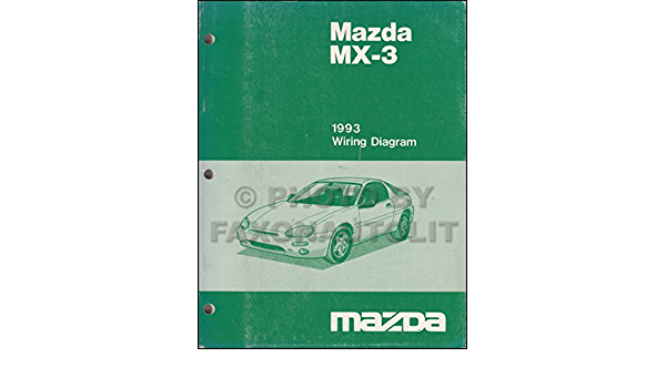 1993 Mazda Mx 3 Wiring Diagram Manual Original Mazda Amazon Com Books