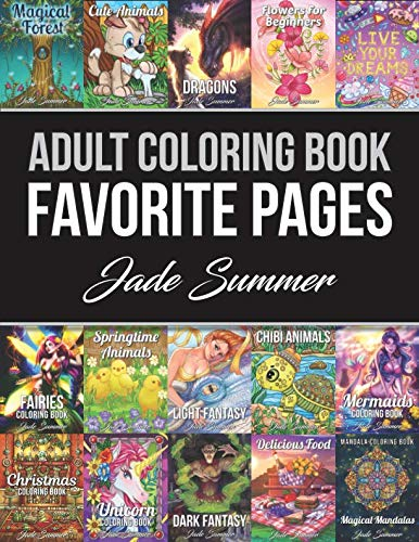 (Adult Coloring Book: Favorite Pages | 50 Premium Coloring Pages from The Jade Summer)