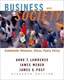 Business and Society, Anne T. Lawrence and James Weber, 0072986212
