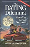 img - for The Dating Dilemma: Handling Sexual Pressures (Updated and Revised) 1997 book / textbook / text book