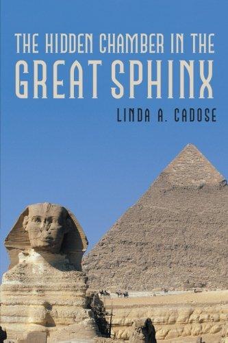 Read Online The Hidden Chamber in the Great Sphinx ebook