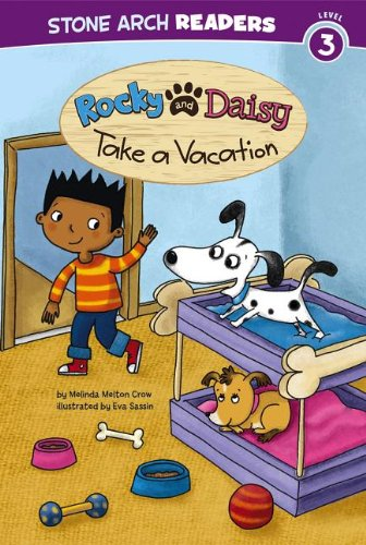Read Online Rocky and Daisy Take a Vacation (My Two Dogs) PDF