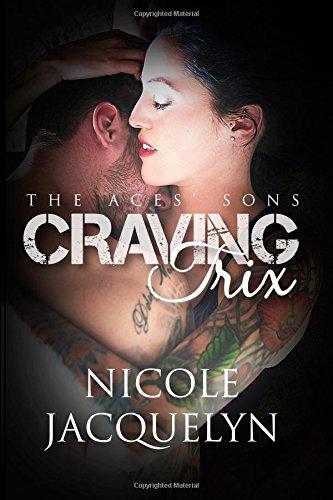 Download Craving Trix: The Aces' Sons (Volume 1) PDF