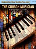 The Church Musician: Level 2, David Carr Glover, Earl Ricker, 0769237592