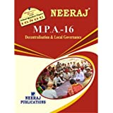 MPA16-Decentralization and Local Governance (IGNOU help book for MPA-16 in English Medium)