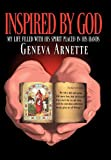 Inspired by God, Geneva Arnette, 1449724329