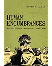 Human Encumbrances: Political Violence and the Great Irish Famine