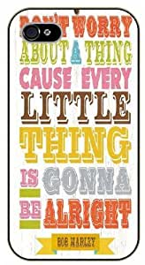 iPhone 5C Bob Marley Quotes - Don't worry about a thing, 'cause every little thing is gonna be alright - black plastic case / Inspirational and Motivational