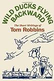 Wild Ducks Flying Backward, Tom Robbins, 0553804510