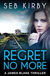 REGRET NO MORE: (US Edition) (James Blake Book 2) (English Edition)