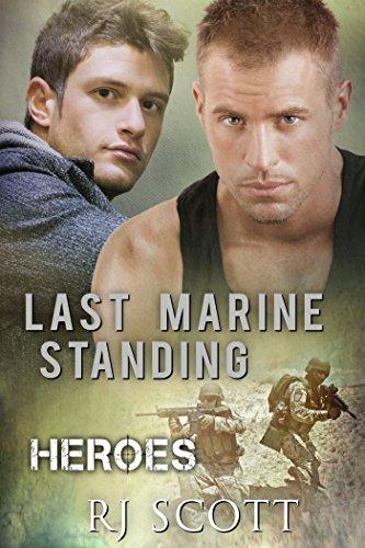 Last Marine - Last Marine Standing (Heroes Book 2)
