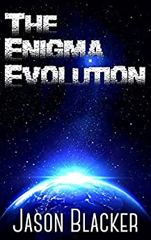 The Enigma Evolution by [Blacker, Jason]