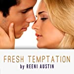 Fresh Temptation: Barboza Brothers, Book 1 | Reeni Austin
