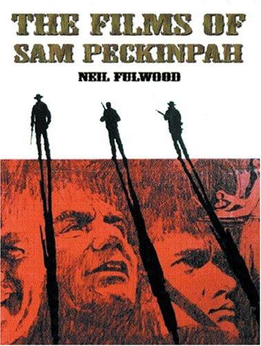 The Films of Sam Peckinpah pdf epub