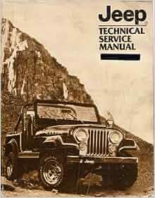 jeep technical service manual 1982 model jeep vehicles. Black Bedroom Furniture Sets. Home Design Ideas