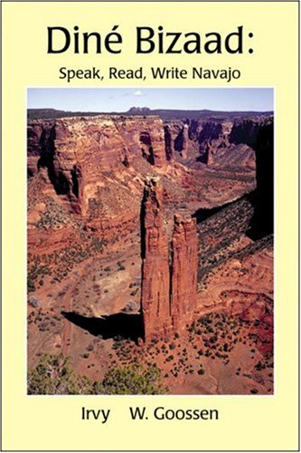 Dine Bizaad: Speak, Read, Write Navajo