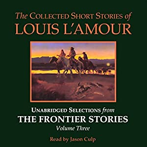 The Collected Short Stories of Louis L'Amour Audiobook