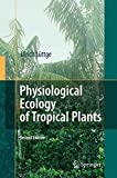 img - for Physiological Ecology of Tropical Plants by Ulrich L?ttge (2007-12-07) book / textbook / text book