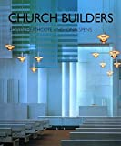 img - for Church Builders: Of the Twentieth Century by Edwin Heathcote (1997-12-17) book / textbook / text book