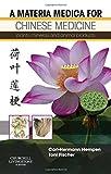 A Materia Medica for Chinese Medicine 9780443100949