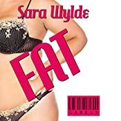Fat: Labels, Book 1 | Sara Wylde