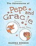 The Adventures of Pepe and Gracie, Glenda Benson, 1466908408