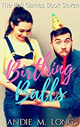 Birthing Balls (Ball Games Book 7)