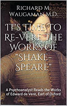 the life and works of edward de vere Anderson, a contributor to wired and harper's, is only the latest to champion edward de vere, the 17th earl of oxford, as the author of shakespeare's works.
