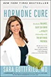 The Hormone Cure, Sara Gottfried, 1451666942
