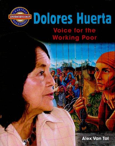 Dolores Huerta: Voice for the Working Poor (Crabtree Groundbreaker Biographies)