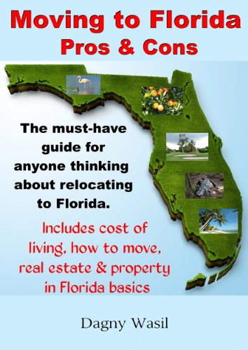Moving to Florida - Pros & Cons: Relocating to Florida, Cost of Living in Florida, How to Move to Florida, Florida Real Estate & Property in Florida Basics (Living In Boca Raton Pros And Cons)