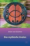 Das mythische Avalon