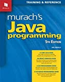 Murach's Java Programming: Training & Reference
