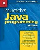 Murach s Java Programming (5th Edition)
