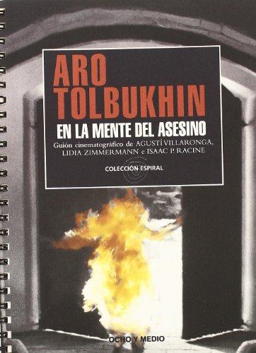 Aro Tolbukhin En La Mente Del Ase (Espiral)