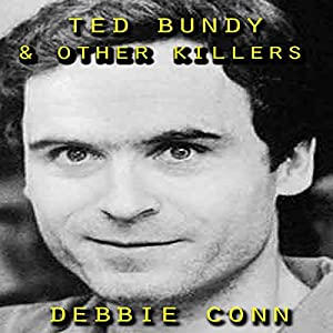 Ted Bundy & Other Killers Audiobook