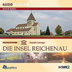 Weltkulturerbe - Die Insel Reichenau