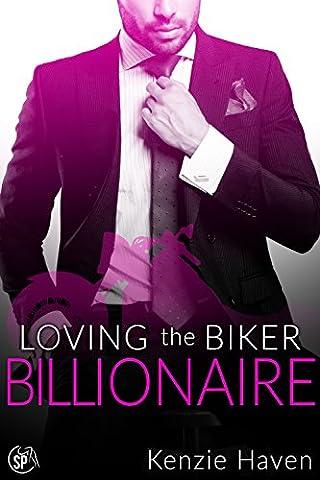 Loving the Biker Billionaire (Secrets of the Biker Billionaire Book 3) (Fifty Shades Of Grey 3 Kindle)