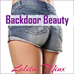 Backdoor Beauty: An Explicit First Time in Public Story: eXplicitTales: Group Fun, Book 3 | Lolita Minx