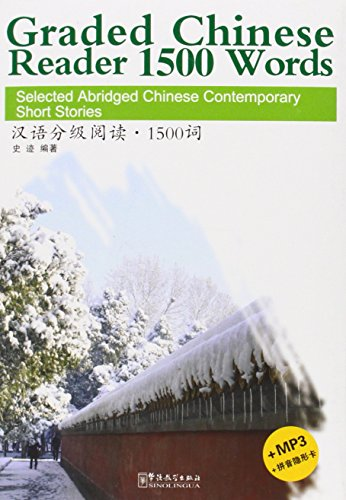 graded-chinese-reader-1500-words-selected-abridged-chinese-contemporary-short-stories-w-mp3-english-