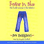 Forever in Blue: The Fourth Summer of the Sisterhood | Ann Brashares